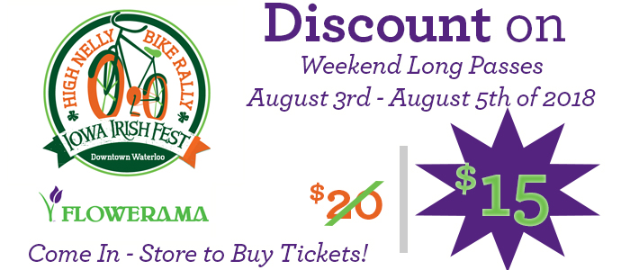High_Nelly_Bike_Rally_Iowa_Irish_Festival_Tickets_Sold_Here_at_Flowerama_Image